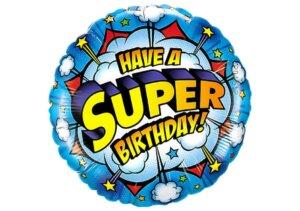 Have a Super Birthday Luftballon blau